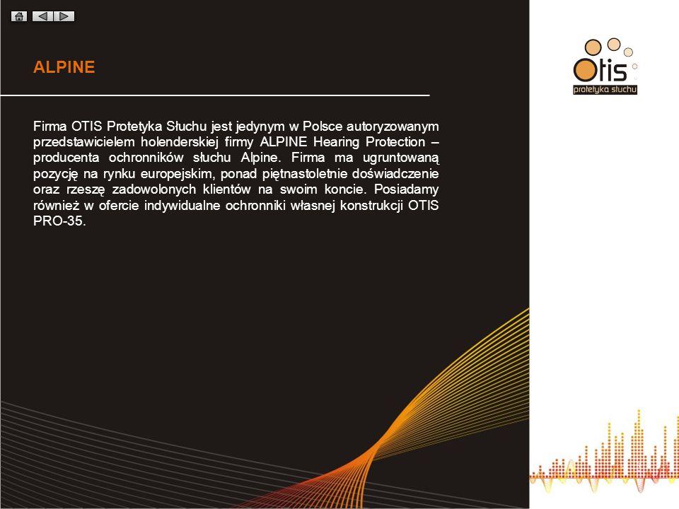 ALPINE Firma OTIS Protetyka Słuchu jest jedynym w Polsce autoryzowanym przedstawicielem holenderskiej firmy ALPINE Hearing Protection – producenta och