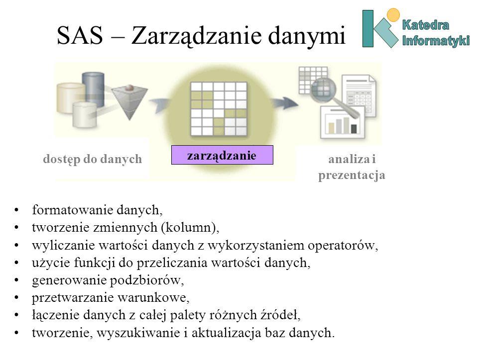 formatowanie danych, tworzenie zmiennych (kolumn), wyliczanie wartości danych z wykorzystaniem operatorów, użycie funkcji do przeliczania wartości dan
