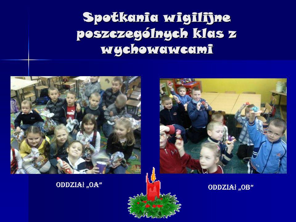 """Spotkania wigilijne poszczególnych klas z wychowawcami Oddzia ł """"0A"""" Oddzia ł """"0B"""""""