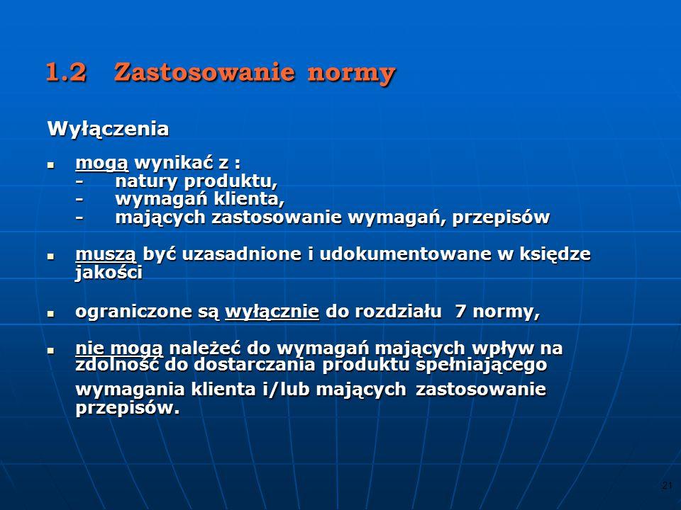 20 Wprowadzenie Postanowienia ogólne Postanowienia ogólne Zaleca się, aby przyjęcie systemu zarządzania jakością Zaleca się, aby przyjęcie systemu zarządzania jakością było strategiczną decyzją organizacji...