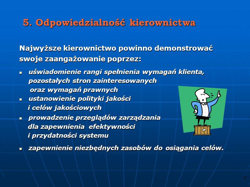 26 4.2 Wymagania dotyczące dokumentacji Nadzór nad dokumentami Dokumenty wymagane w systemie zarządzania jakością powinny być nadzorowane, Zapisy są specjalnym rodzajem dokumentu i powinny być nadzorowane zgodnie z wymaganiami podanymi w punkcie 4.2.4