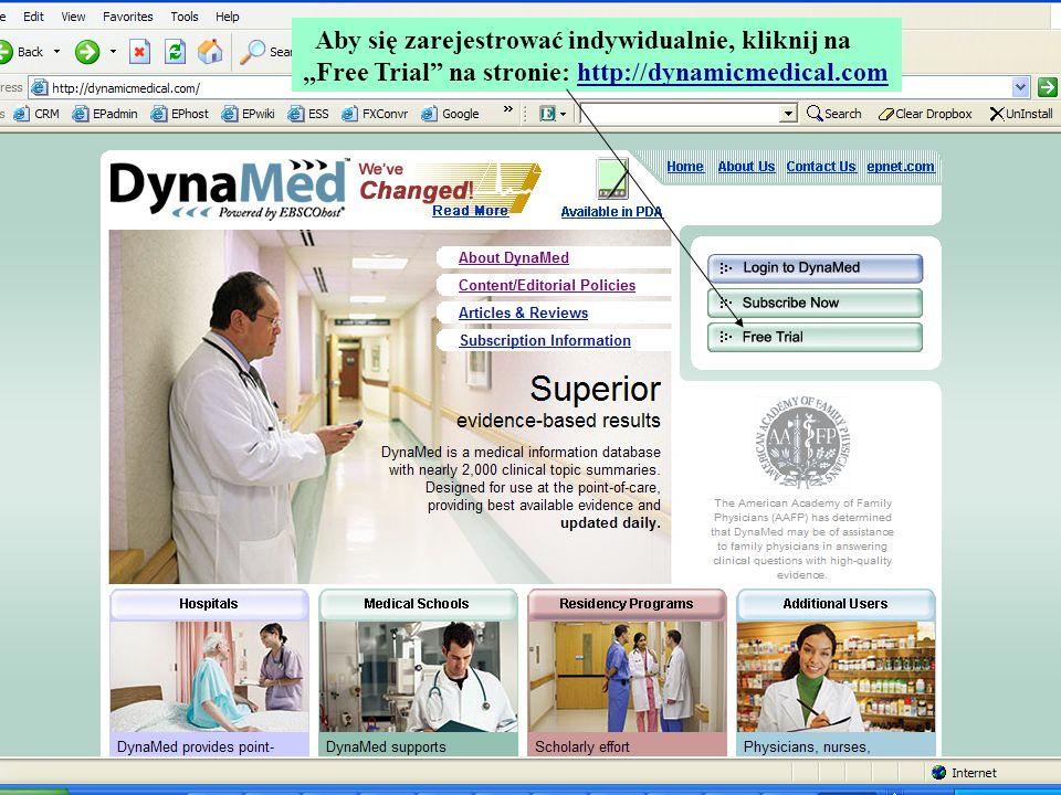 """Aby się zarejestrować indywidualnie, kliknij na """"Free Trial"""" na stronie: http://dynamicmedical.com"""