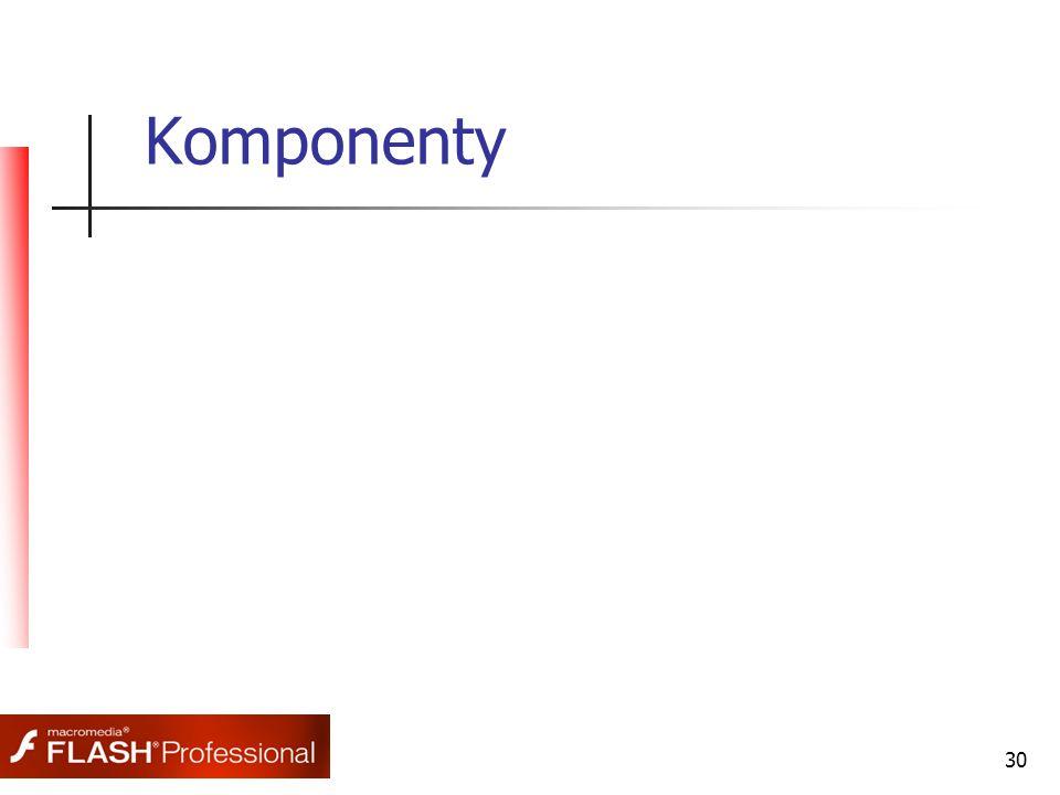 30 Komponenty