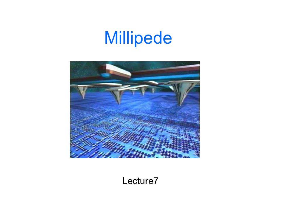 Millipede Lecture7