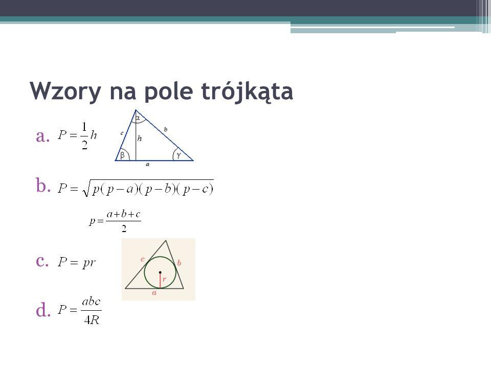 Wzory na pole trójkąta a. b. c. d.