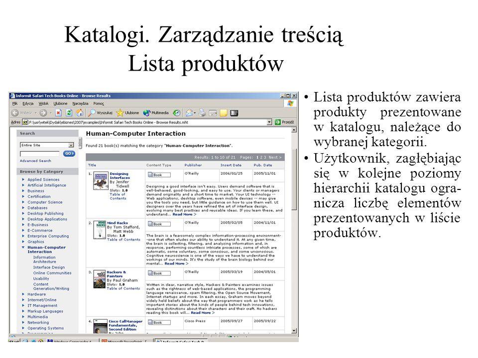 Katalogi. Zarządzanie treścią Lista produktów Lista produktów zawiera produkty prezentowane w katalogu, należące do wybranej kategorii. Użytkownik, za