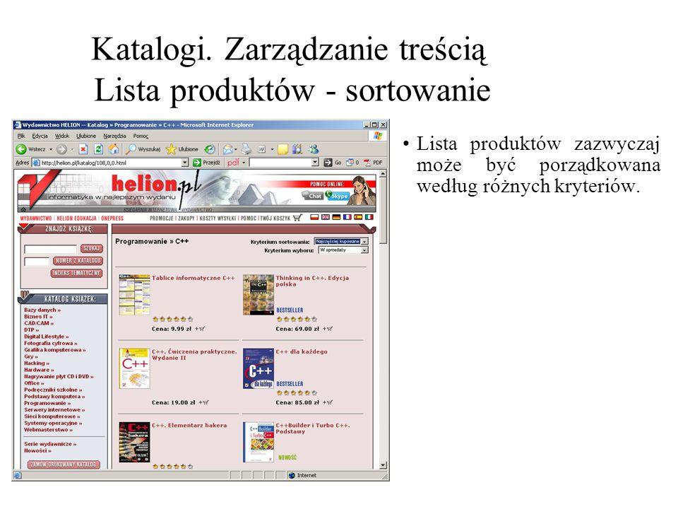 Katalogi. Zarządzanie treścią Lista produktów - sortowanie Lista produktów zazwyczaj może być porządkowana według różnych kryteriów.