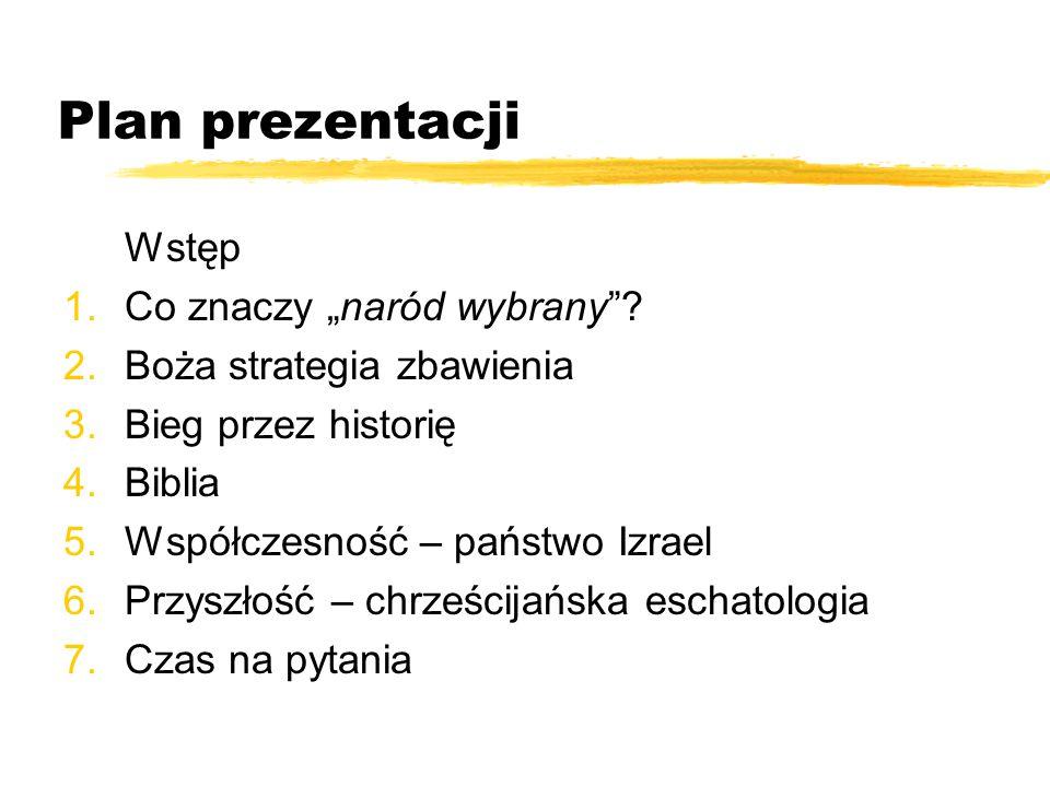 """Plan prezentacji Wstęp 1.Co znaczy """"naród wybrany ."""