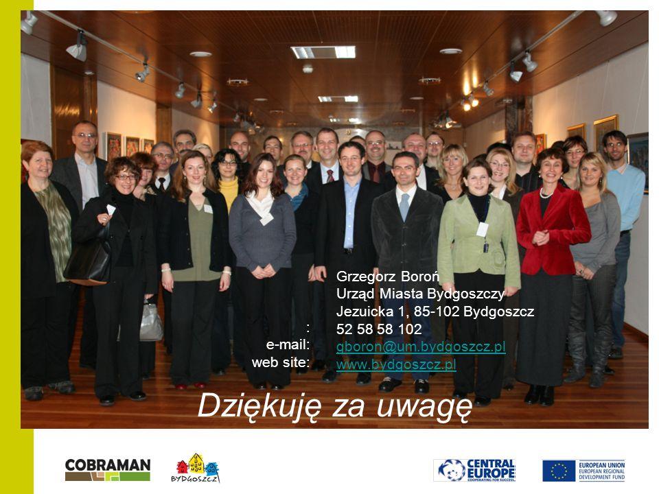 Grzegorz Boroń Urząd Miasta Bydgoszczy Jezuicka 1, 85-102 Bydgoszcz 52 58 58 102 gboron@um.bydgoszcz.pl www.bydgoszcz.pl gboron@um.bydgoszcz.pl www.bydgoszcz.pl : e-mail: web site: Dziękuję za uwagę