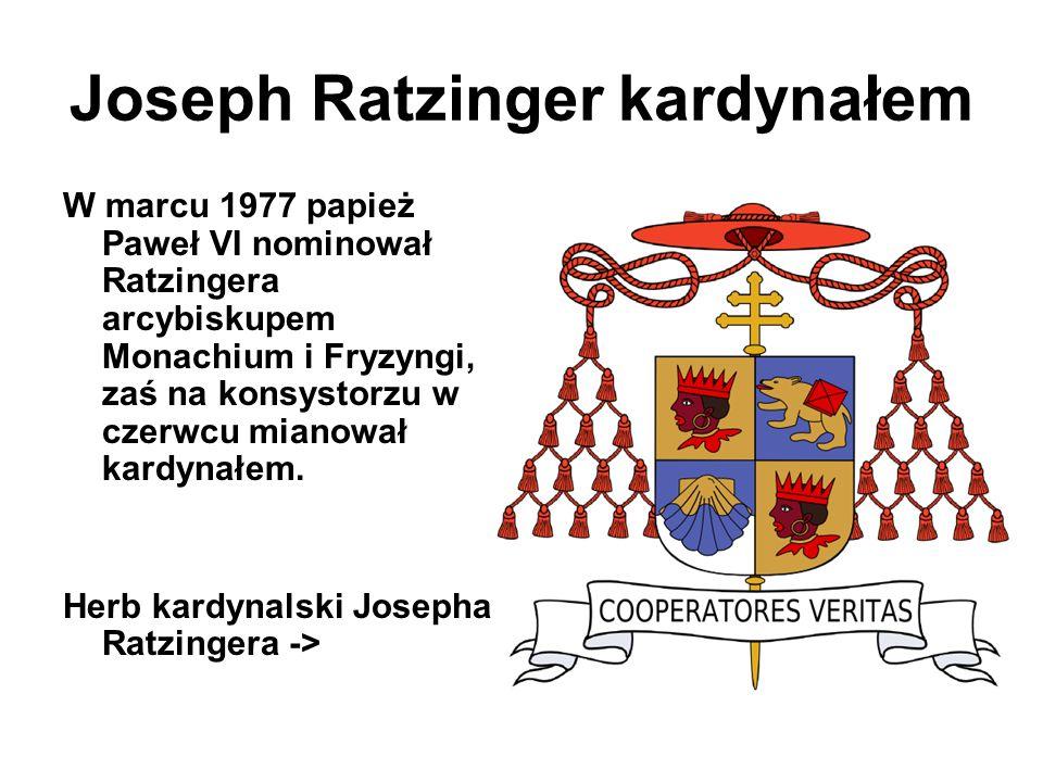 Joseph Ratzinger kardynałem W marcu 1977 papież Paweł VI nominował Ratzingera arcybiskupem Monachium i Fryzyngi, zaś na konsystorzu w czerwcu mianował