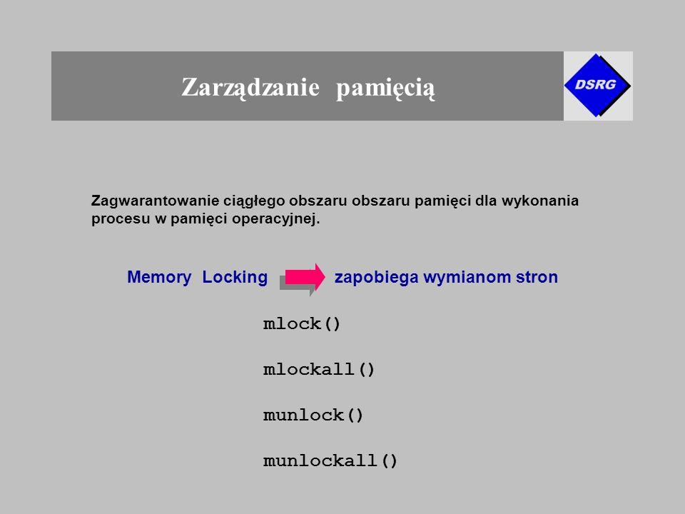 Zarządzanie pamięcią Zagwarantowanie ciągłego obszaru obszaru pamięci dla wykonania procesu w pamięci operacyjnej.