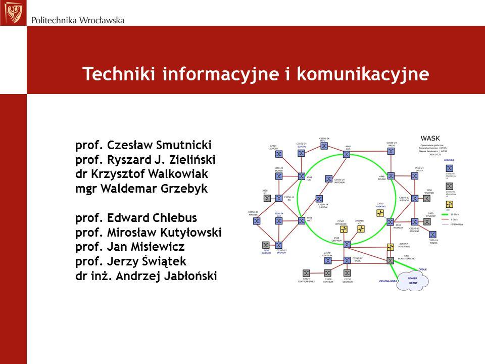  Układy cyfrowe:  Cyfrowe przetwarzanie sygnałów  Samosprawdzalne, tolerujące uszkodzenia układy cyfrowe  Zagadnienia sieciowe:  Przeżywalność struktur sieciowych  Sieci wielowarstwowe - modele i algorytmy optymalizacji  Alokacja zadań w sieciach o strukturze siatkowej (kraty)  Diagnostyka sieci i optymalizacja wydajności  Systemy:  Systemy telemedyczne  Inteligentne ubrania  Zdalny nadzór nad pacjentem  Resztowe systemy obliczeniowe  Systemy równoległe i rozproszone ZAAWANSOWANE PRACE I PROJEKTY NAUKOWO – BADAWCZE W OBSZARZE ICT