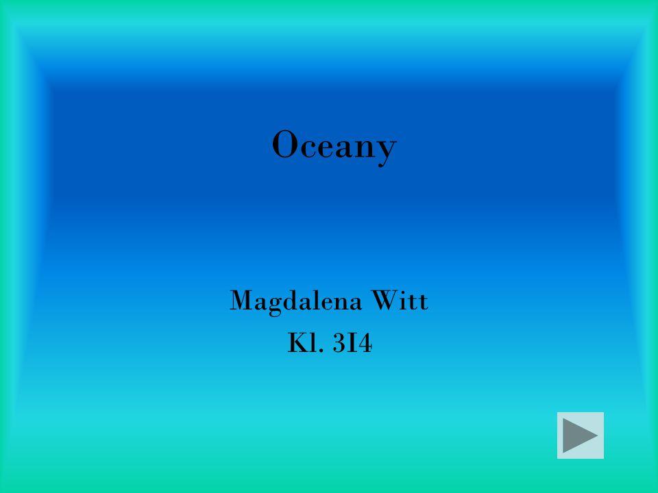 Oceany Magdalena Witt Kl. 3I4