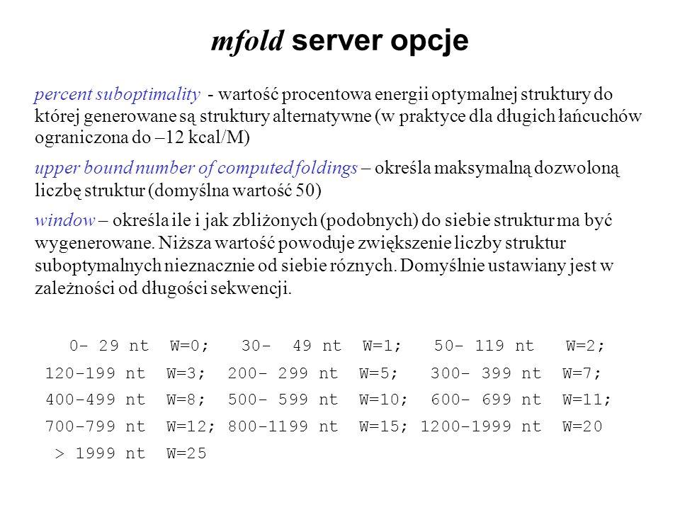 mfold server opcje percent suboptimality - wartość procentowa energii optymalnej struktury do której generowane są struktury alternatywne (w praktyce