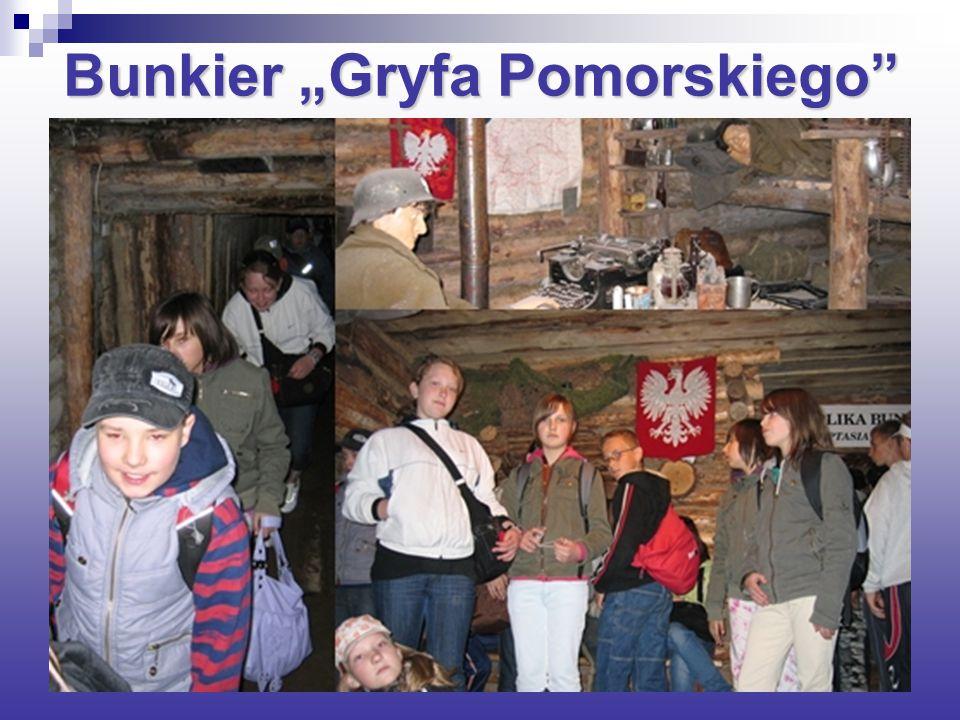 """Bunkier """"Gryfa Pomorskiego"""