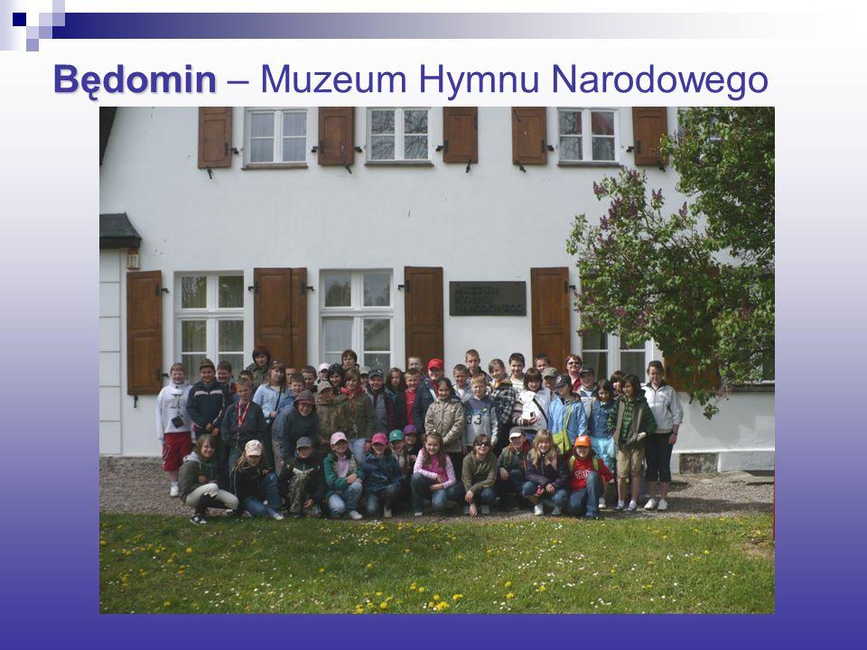 Będomin Będomin – Muzeum Hymnu Narodowego