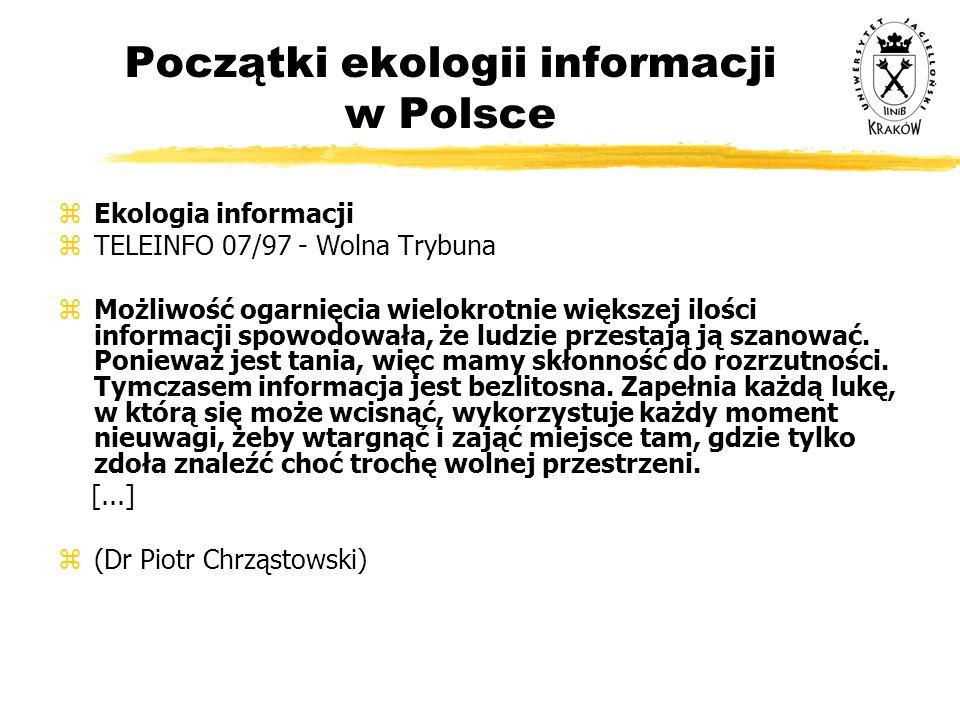 Początki ekologii informacji w Polsce zEkologia informacji zTELEINFO 07/97 - Wolna Trybuna zMożliwość ogarnięcia wielokrotnie większej ilości informac