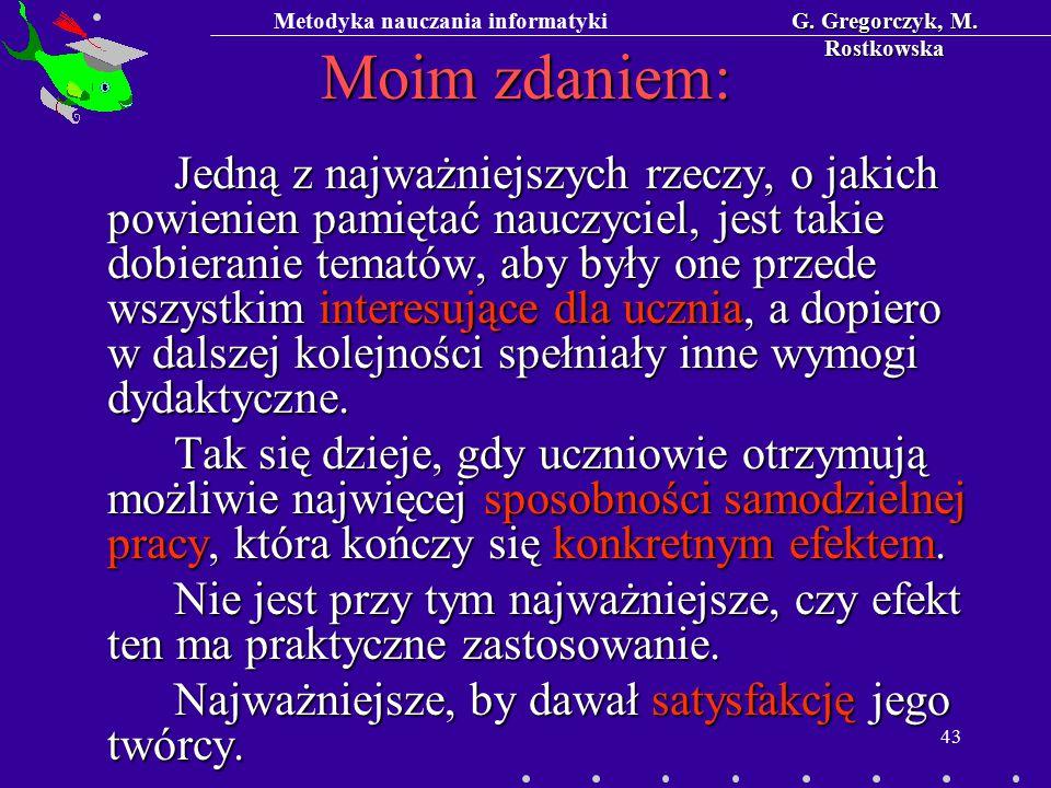 Metodyka nauczania informatykiG. Gregorczyk, M.