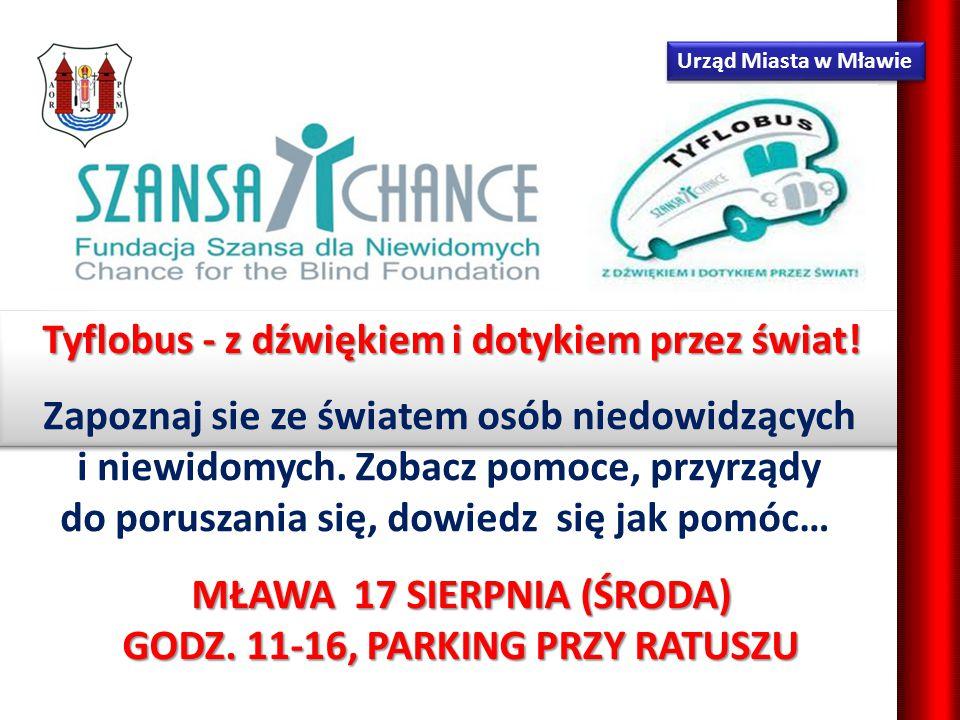 Urząd Miasta w Mławie Zapoznaj sie ze światem osób niedowidzących i niewidomych.