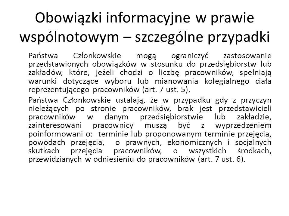 Obowiązki informacyjne w prawie wspólnotowym – szczególne przypadki Państwa Członkowskie mogą ograniczyć zastosowanie przedstawionych obowiązków w sto