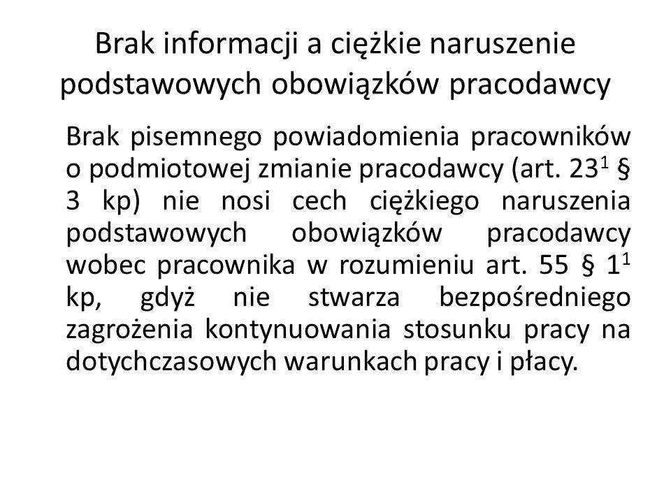 Brak informacji a ciężkie naruszenie podstawowych obowiązków pracodawcy Brak pisemnego powiadomienia pracowników o podmiotowej zmianie pracodawcy (art