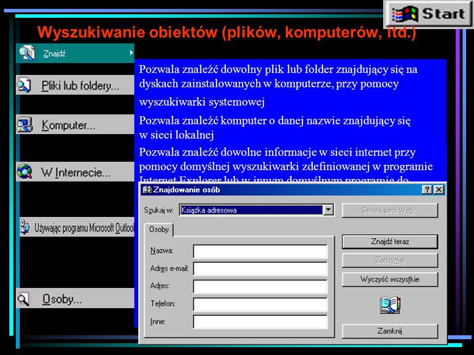 Start - Uruchom Pozwala uruchomić dowolny program wpisując jego nazwę i ścieżkę dostępu (np.