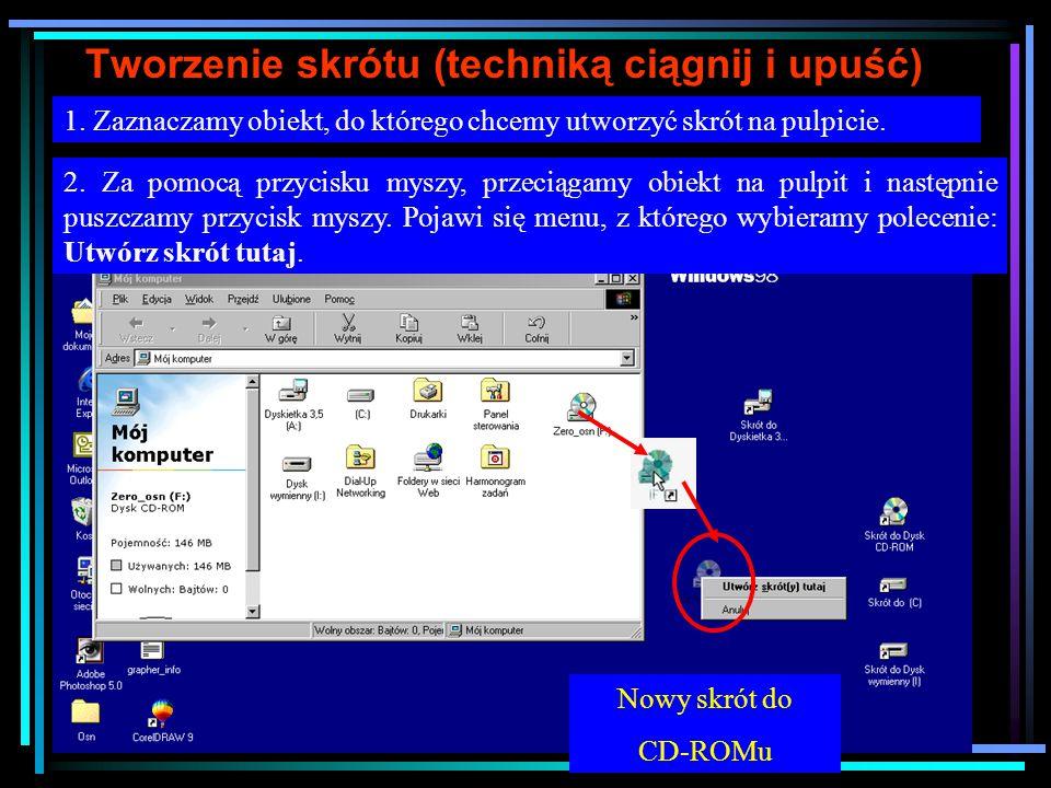 Ikony obiektów i skrótów W systemie windows rozróżniamy ikony programów (obiektów) i ikony skrótów do programów i do obiektów.
