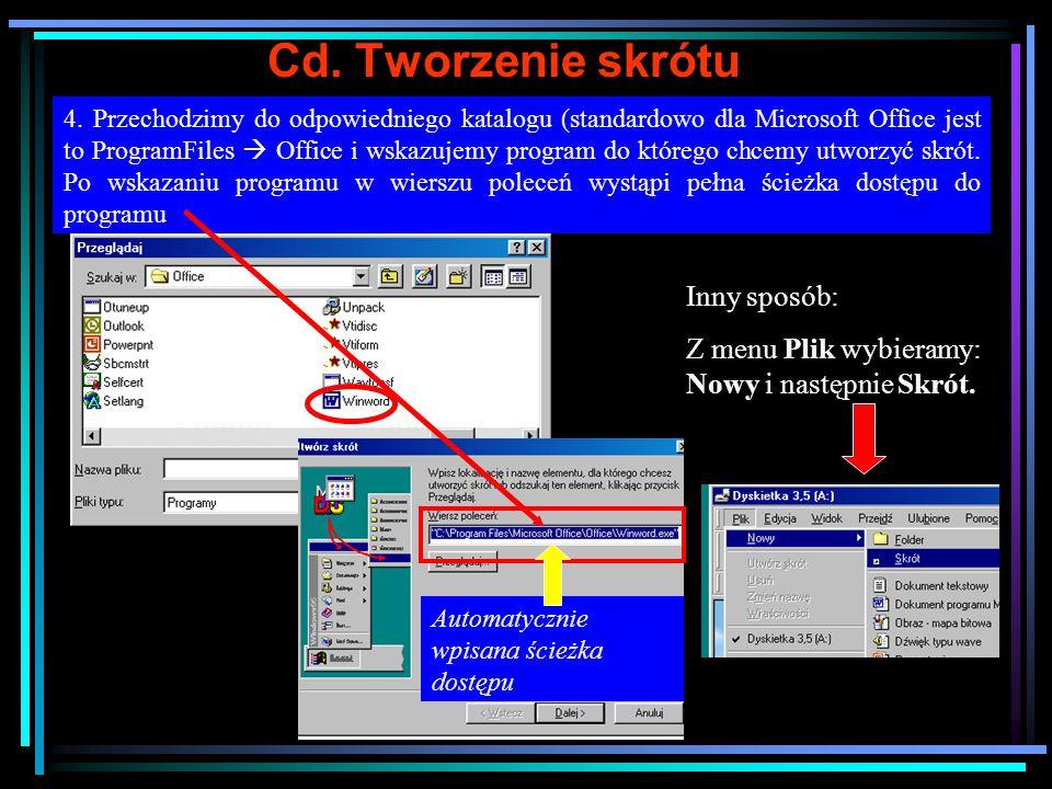 Przykład tworzenia skrótu Zadanie: utworzyć skrót na pulpicie do programu Winword 1.
