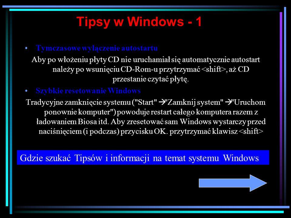 cd.  + D Minimalizuje / przywraca otwarte okna  + E Uruchamia Exploratora Windows  + F Uruchamia menu znajdź  + R Uruchamia menu Uruchom  + Break