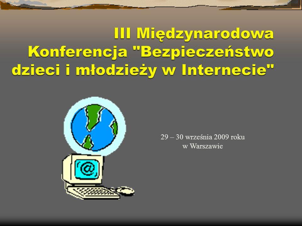 29 – 30 września 2009 roku w Warszawie