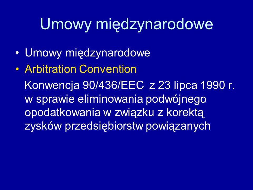 Umowy międzynarodowe Arbitration Convention Konwencja 90/436/EEC z 23 lipca 1990 r.