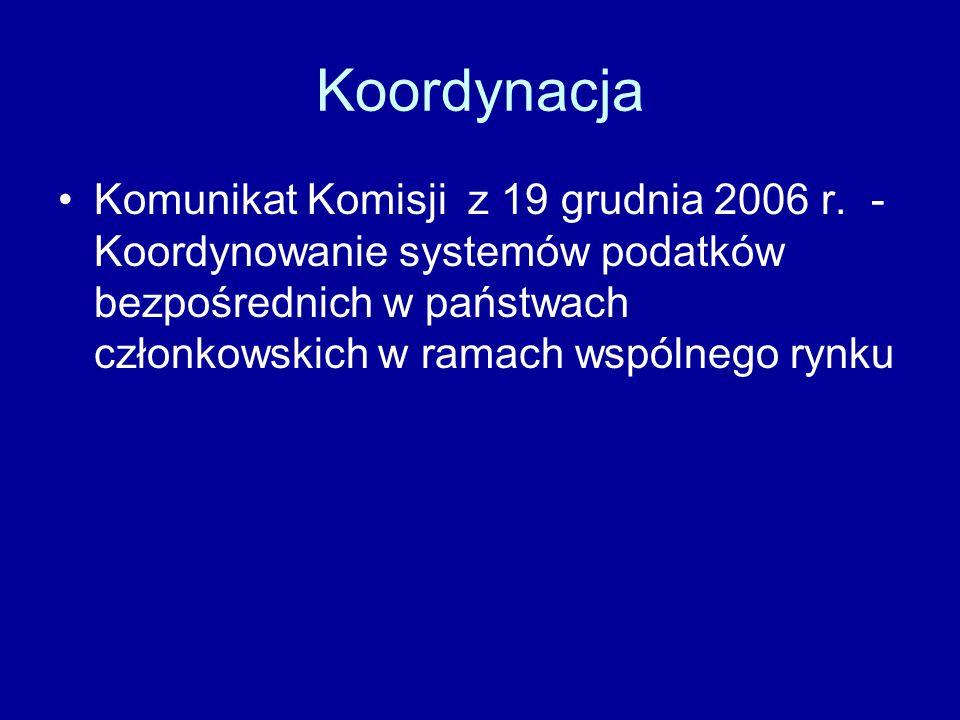 Koordynacja Komunikat Komisji z 19 grudnia 2006 r.