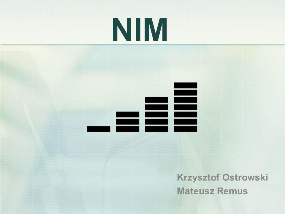 NIM Krzysztof Ostrowski Mateusz Remus