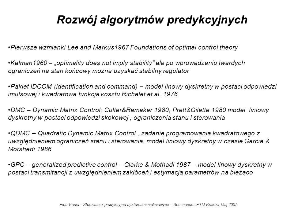 Piotr Bania - Sterowanie predykcyjne systemami nieliniowymi - Seminarium PTM Kraków Maj 2007 W systemach z czasem ciagłym przełom nastapił po opublikowaniu w 1990 r.