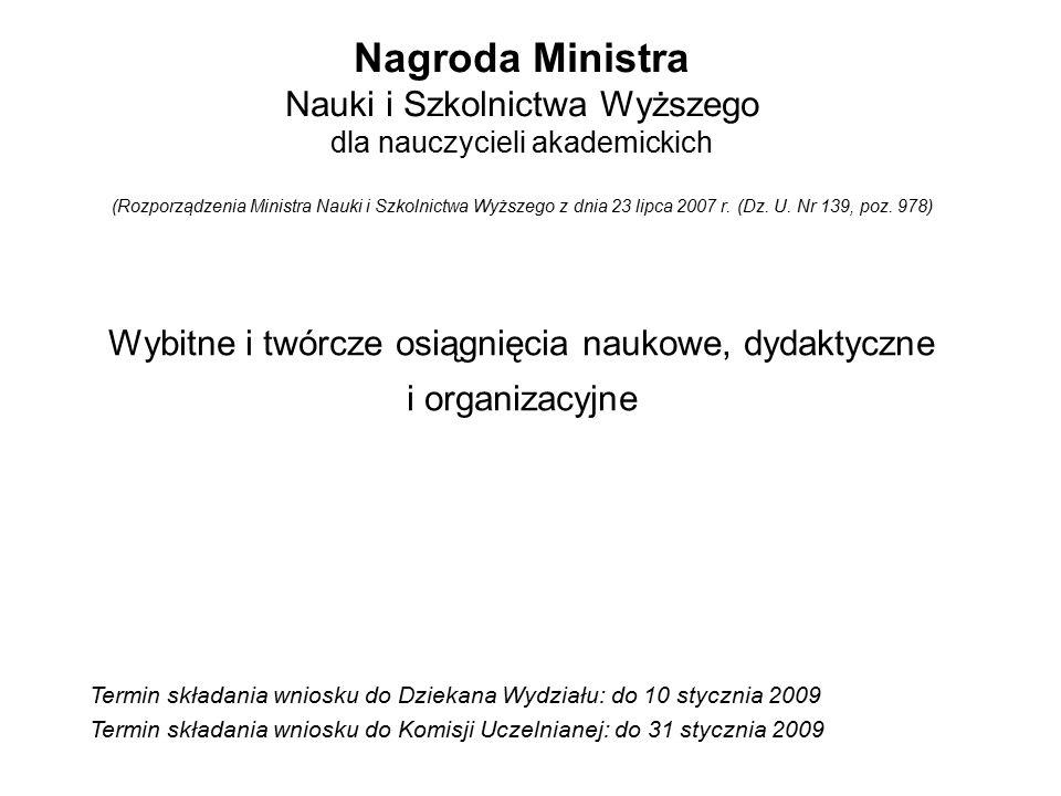 Nagroda Ministra Nauki i Szkolnictwa Wyższego dla nauczycieli akademickich (Rozporządzenia Ministra Nauki i Szkolnictwa Wyższego z dnia 23 lipca 2007 r.
