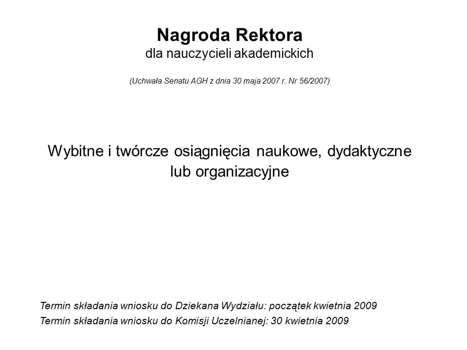 Nagroda Rektora dla nauczycieli akademickich (Uchwała Senatu AGH z dnia 30 maja 2007 r.