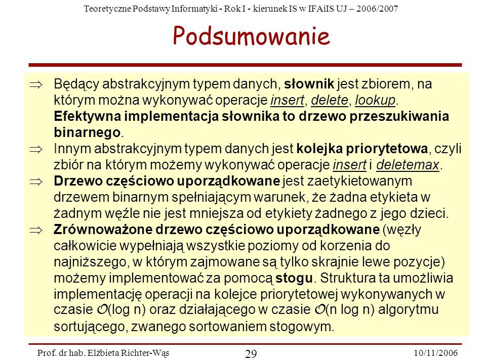 Teoretyczne Podstawy Informatyki - Rok I - kierunek IS w IFAiIS UJ – 2006/2007 10/11/2006 29 Prof.