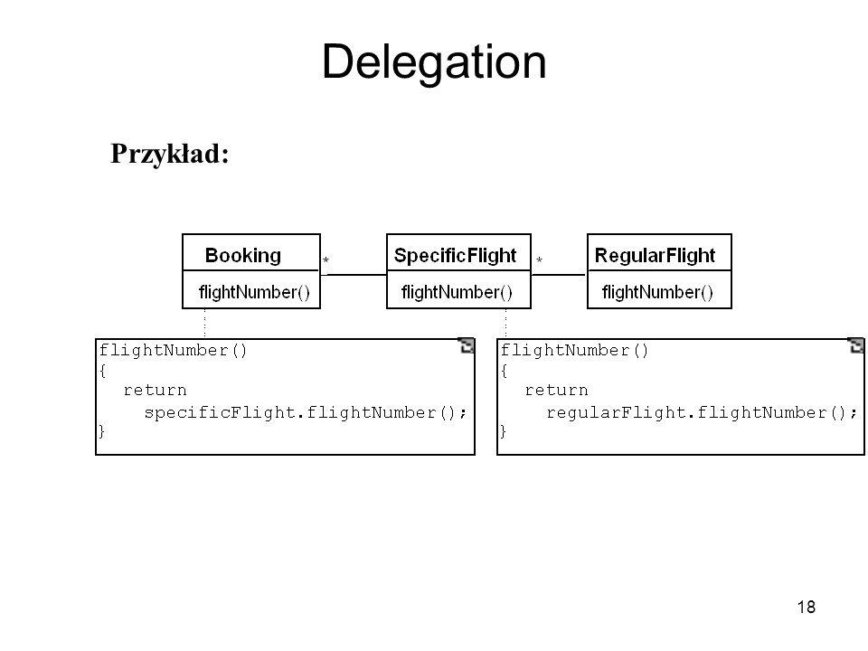 18 Delegation Przykład: