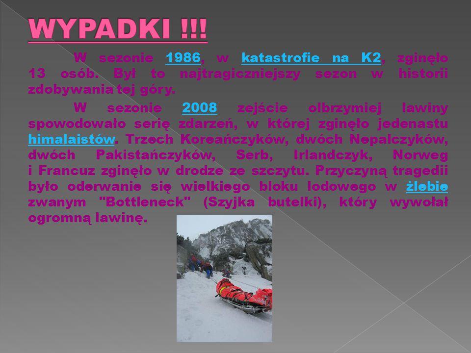 W sezonie 1986, w katastrofie na K2, zginęło 13 osób.