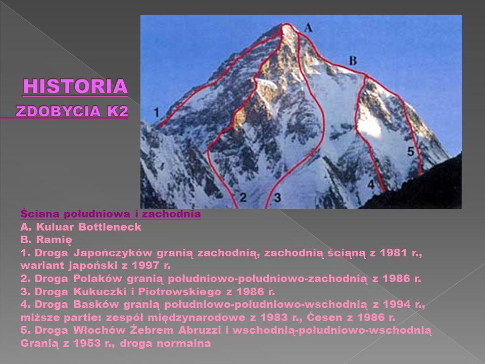Pierwszy raz zdobyty 31 lipca 1954 przez wyprawę włoską dowodzoną przez Ardito Desio, na szczycie stanęli Achille Compagnoni i Lino Lacedelli.31 lipca1954włoską Ardito DesioAchille CompagnoniLino Lacedelli Pierwszym polskim wejściem na K2 było wejście Wandy Rutkiewicz 23 czerwca 1986 roku.Wandy Rutkiewicz23 czerwca 1986