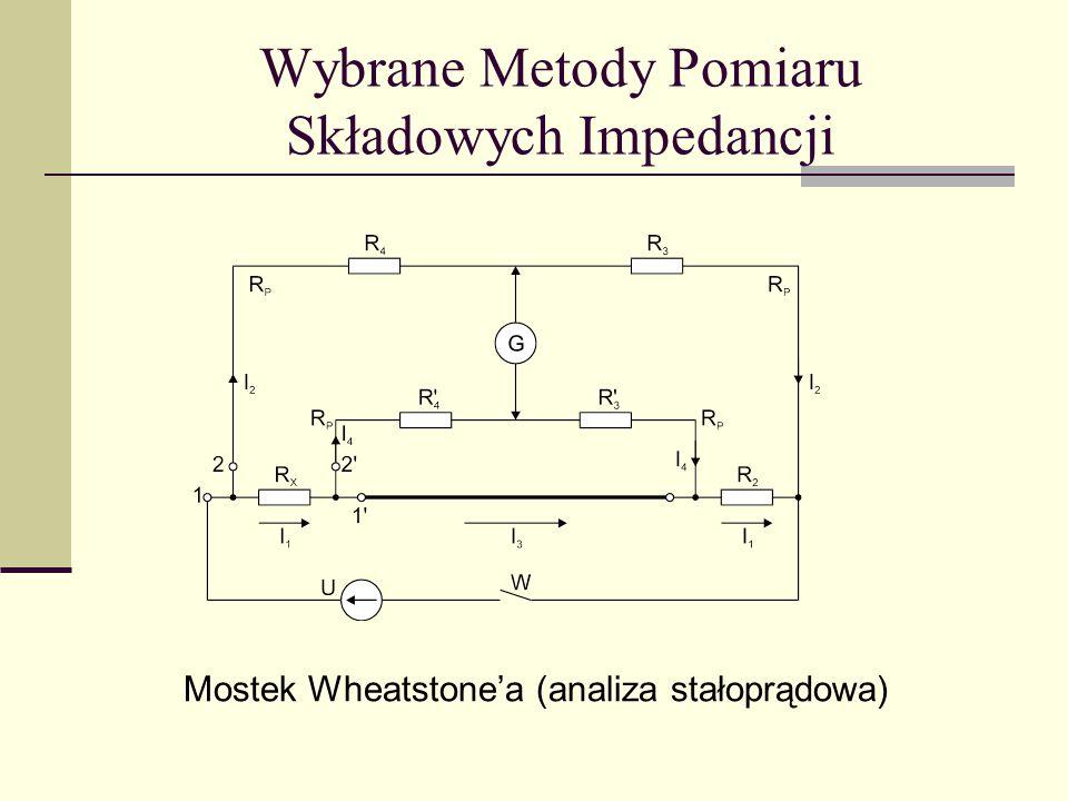 Wybrane Metody Pomiaru Składowych Impedancji Mostek Wheatstone'a (analiza stałoprądowa)