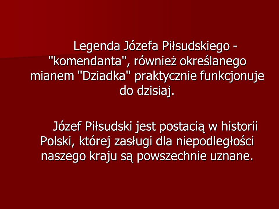 Legenda Józefa Piłsudskiego -