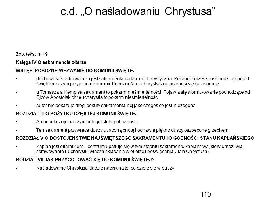 """110 c.d. """"O naśladowaniu Chrystusa"""" Zob. tekst nr 19 Księga IV O sakramencie ołtarza WSTĘP. POBOŻNE WEZWANIE DO KOMUNII ŚWIĘTEJ duchowość średniowiecz"""