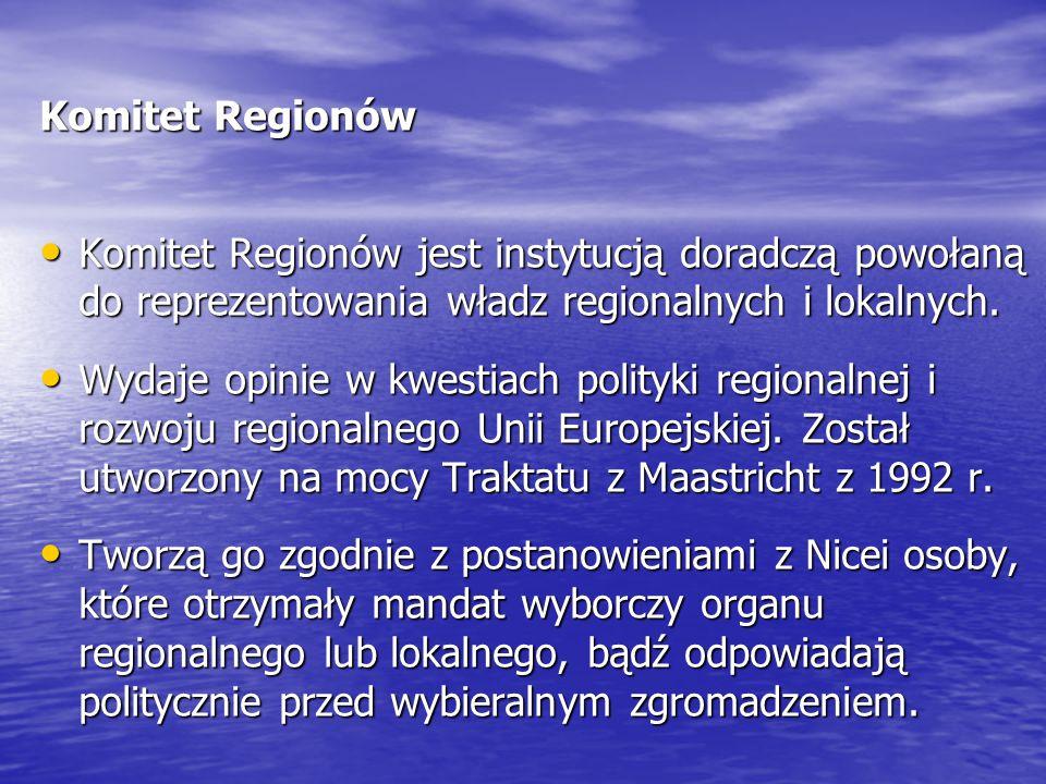 Komitet Regionów Komitet Regionów jest instytucją doradczą powołaną do reprezentowania władz regionalnych i lokalnych. Komitet Regionów jest instytucj
