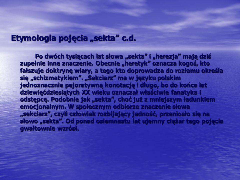 """Problemy z definicją Problem z definicją pojęcia """"sekta zaczął narastać, kiedy ojcowie współczesnej socjologii wprowadzili termin """"sekta na grunt nauk społecznych."""