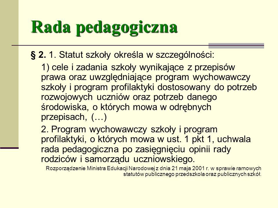 Rada pedagogiczna § 2.1.