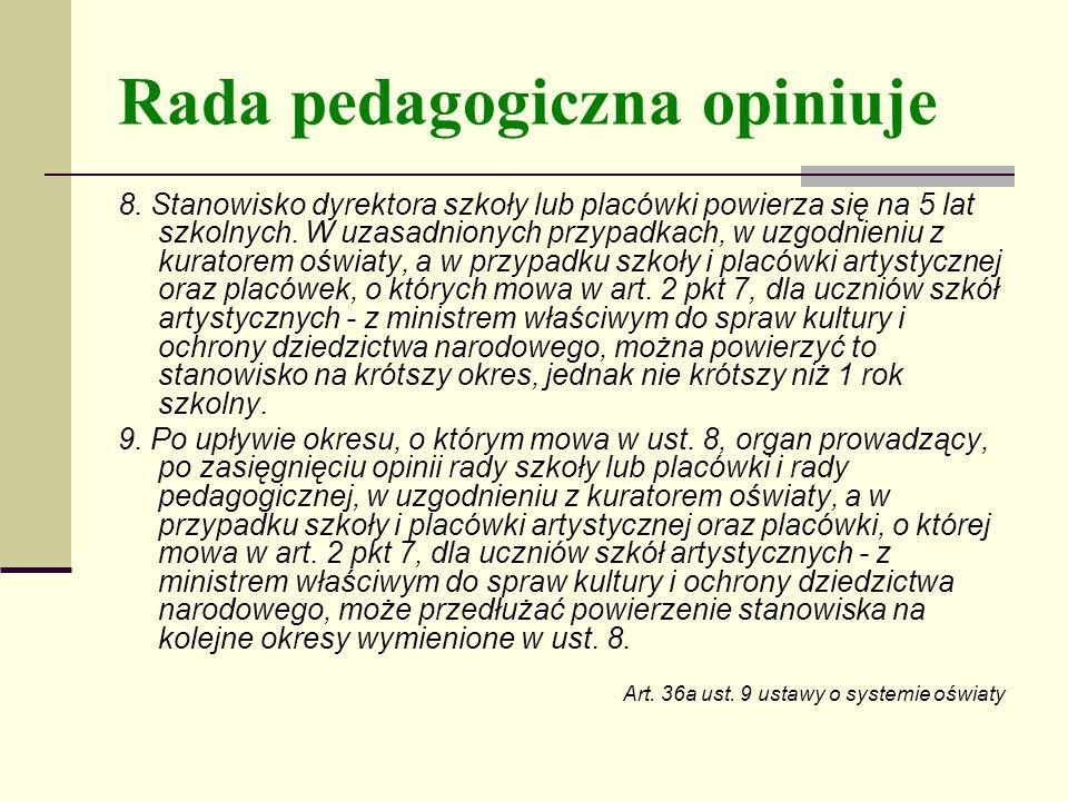 Rada pedagogiczna opiniuje 8.