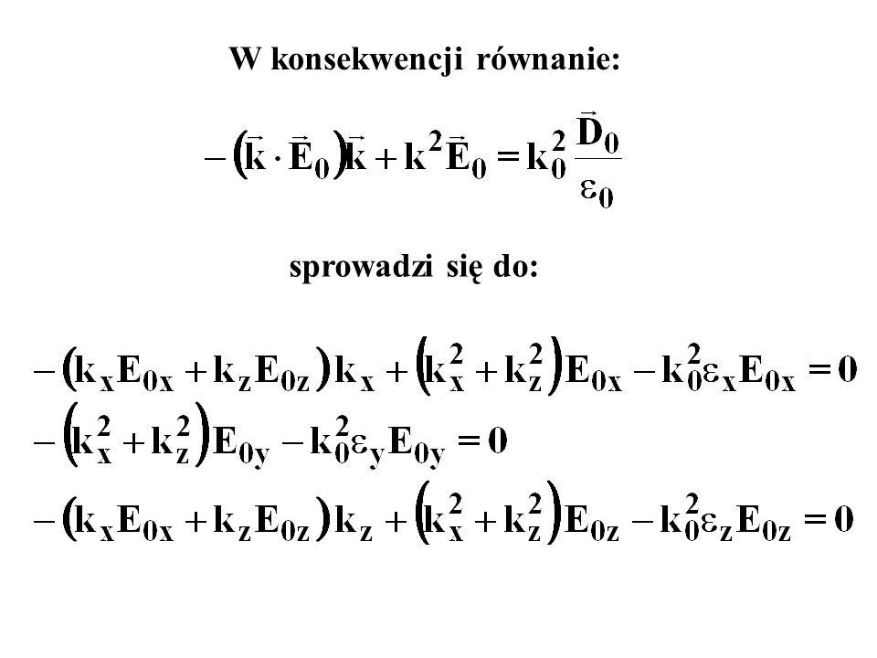 W konsekwencji równanie: sprowadzi się do: