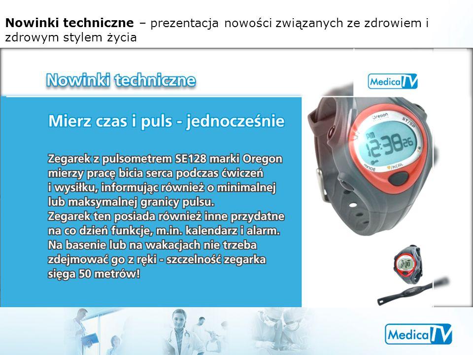 Nowinki techniczne – prezentacja nowości związanych ze zdrowiem i zdrowym stylem życia