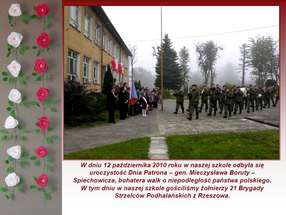 . W dniu 12 października 2010 roku w naszej szkole odbyła się uroczystość Dnia Patrona – gen. Mieczysława Boruty – Spiechowicza, bohatera walk o niepo